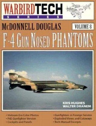 mcdonnell-douglas-f-4-gun-nosed-phantoms-warbirdtech-volume-8