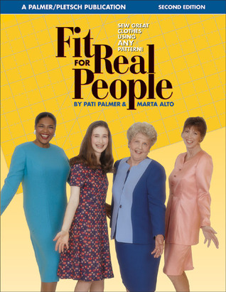 Fit for Real People: Sew Great Clothes Using ANY Pattern
