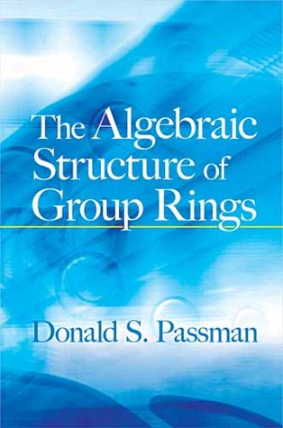 the-algebraic-structure-of-group-rings