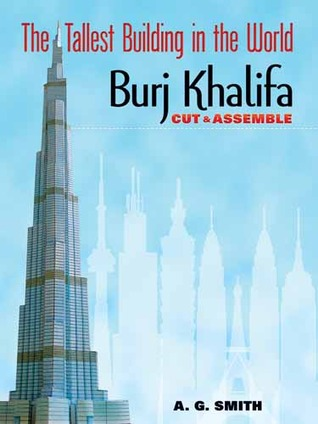 The Tallest Building in the World Cut  Assemble: Burj Khalifa