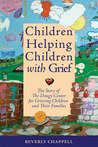 Download Children Helping Children with Grief: My Path to Founding The Dougy Center