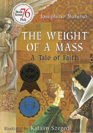 Ebook The Weight of a Mass: A Tale of Faith by Josephine Nobisso PDF!
