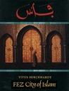 Fez: City of Islam