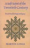 A Sufi Saint of the Twentieth Century: Shaikh Ahmad al-Alawi