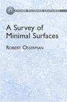A Survey of Minimal Surfaces by Robert Osserman