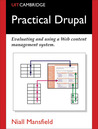 Practical Drupal: Evaluating and Using a Web Content Management System