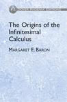 The Origins of the Infinitesimal Calculus