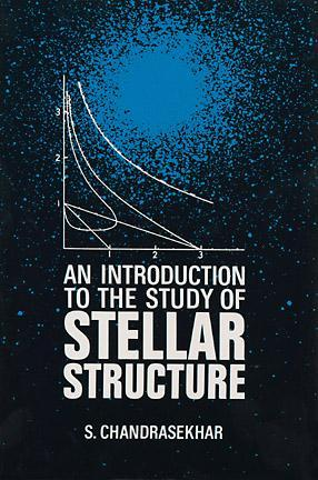 an-introduction-to-the-study-of-stellar-structure