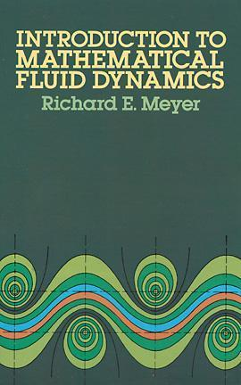 Pure and Applied Mathematics, Volume 24: Introduction to Mathematical Fluid Dynamics