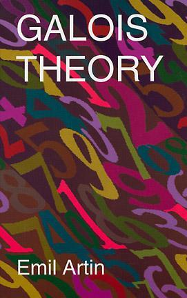 Ebook Galois Theory: Lectures Delivered at the University of Notre Dame by Emil Artin (Notre Dame Mathematical Lectures, Number 2) by Emil Artin read!