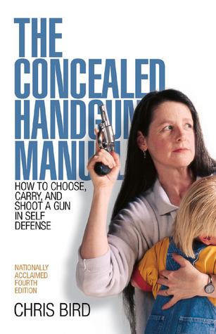 The Concealed Handgun Manual