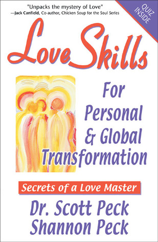 Love Skills for Personal & Global Transformation: Secrets of a Love Master