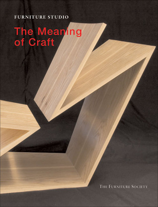 Furniture Studio: The Meaning of Craft
