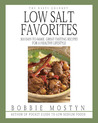 The Hasty Gourmet Low Salt Favorites: 300 Easy-to-Make, Great-Tasting Recipes for a Healthy Lifestyle