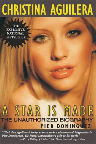 christina-aguilera-a-star-is-made-the-unauthorized-biography