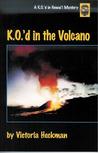 K.O.'d in the Volcano