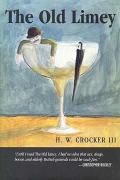 The Old Limey by H.W. Crocker III