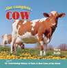 The Complete Cow by Sara Lindsay Rath