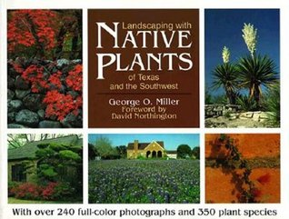 Landscaping with Native Plants of Texas and the Southwest