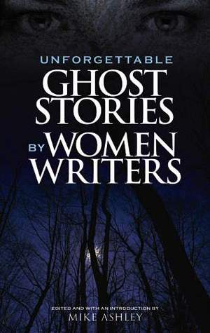 Unforgettable Ghost Stories by Women Writers