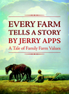 Every Farm Tells a Story: A tale of Family Farm Values