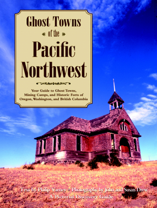 ghost-towns-of-the-pacific-northwest