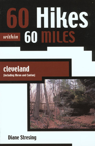 60 hikes within 60 miles cleveland including akron and canton