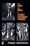 Three Graphic Novels by Frans Masereel