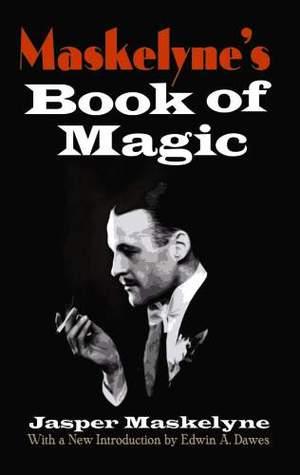 Maskelyne's Book of Magic