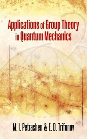 Applications of Group Theory in Quantum Mechanics