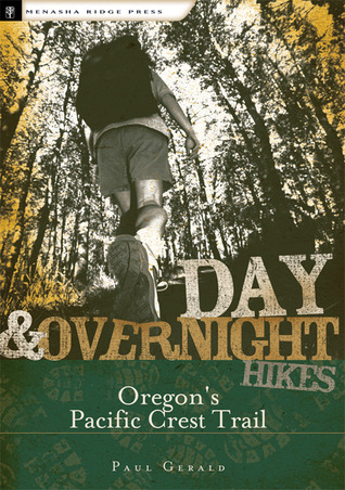 Day and Overnight Hikes: Oregon's Pacific Crest Trail