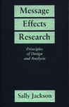Message Effects Research: Principles of Design and Analysis