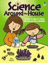 Science Around the House: Simple Projects Using Household Recyclables