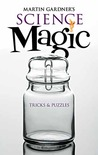 Science Magic: Tricks and Puzzles