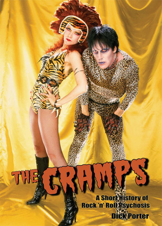 The Cramps: A Short History of Rock 'n' Roll Psychosis