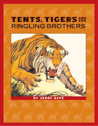 Tents, Tigers and the Ringling Brothers Libros gratis pdf descargar ebook