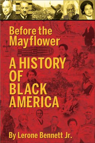 Before the Mayflower by Lerone Bennett Jr.