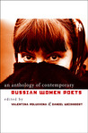 An Anthology of Contemporary Russian Women Poets