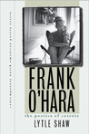 Frank O'Hara: The Poetics of Coterie