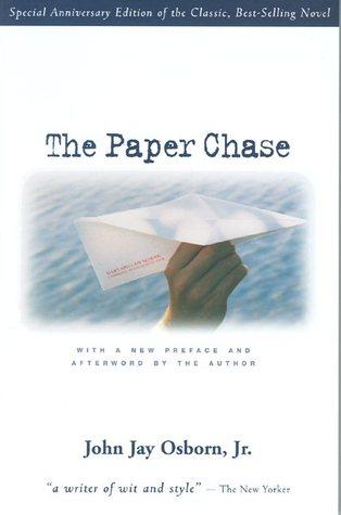 The Paper Chase by John Jay Osborn Jr.