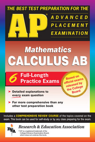AP Calculus AB (REA) - The Best Test Prep for the Advanced Placement