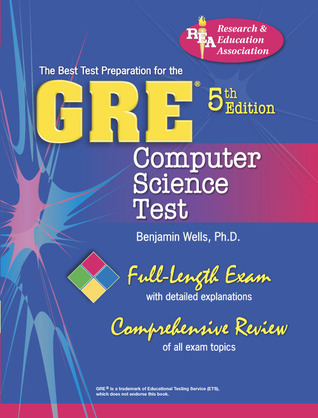 GRE Computer Science (REA) 5th Ed. - The Best Test Prep for the GRE