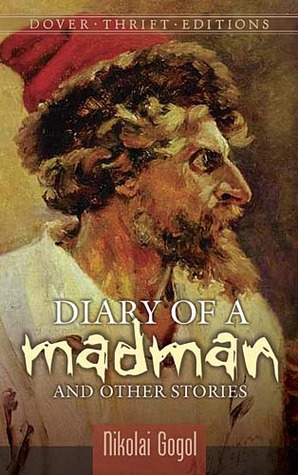 Diary of a Madman and Other Stories by Nikolai Gogol