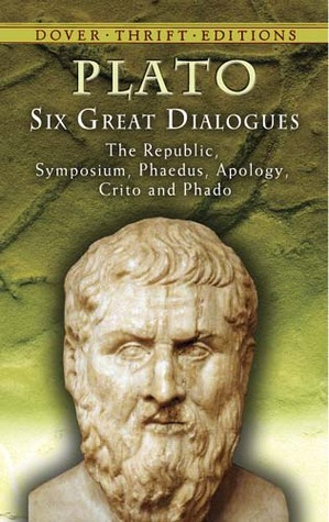Six Great Dialogues: Apology/Crito/Phaedo/Phaedrus/Symposium/The Republic