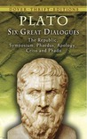 Six Great Dialogues: Apology/Crito/Phaedo/Phaedrus/Symposium/The Republic