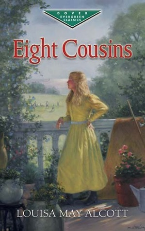 Eight Cousins (Eight Cousins, #1)