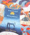 Ancient Thunder by Leo Yerxa