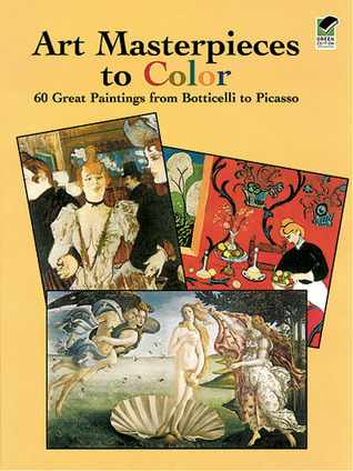 Art Masterpieces to Color by Dover Publications Inc.