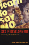 Sex in Development: Science, Sexuality, and Morality in Global Perspective