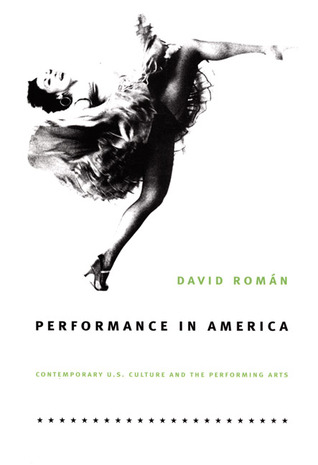 Performance in America by David Roman
